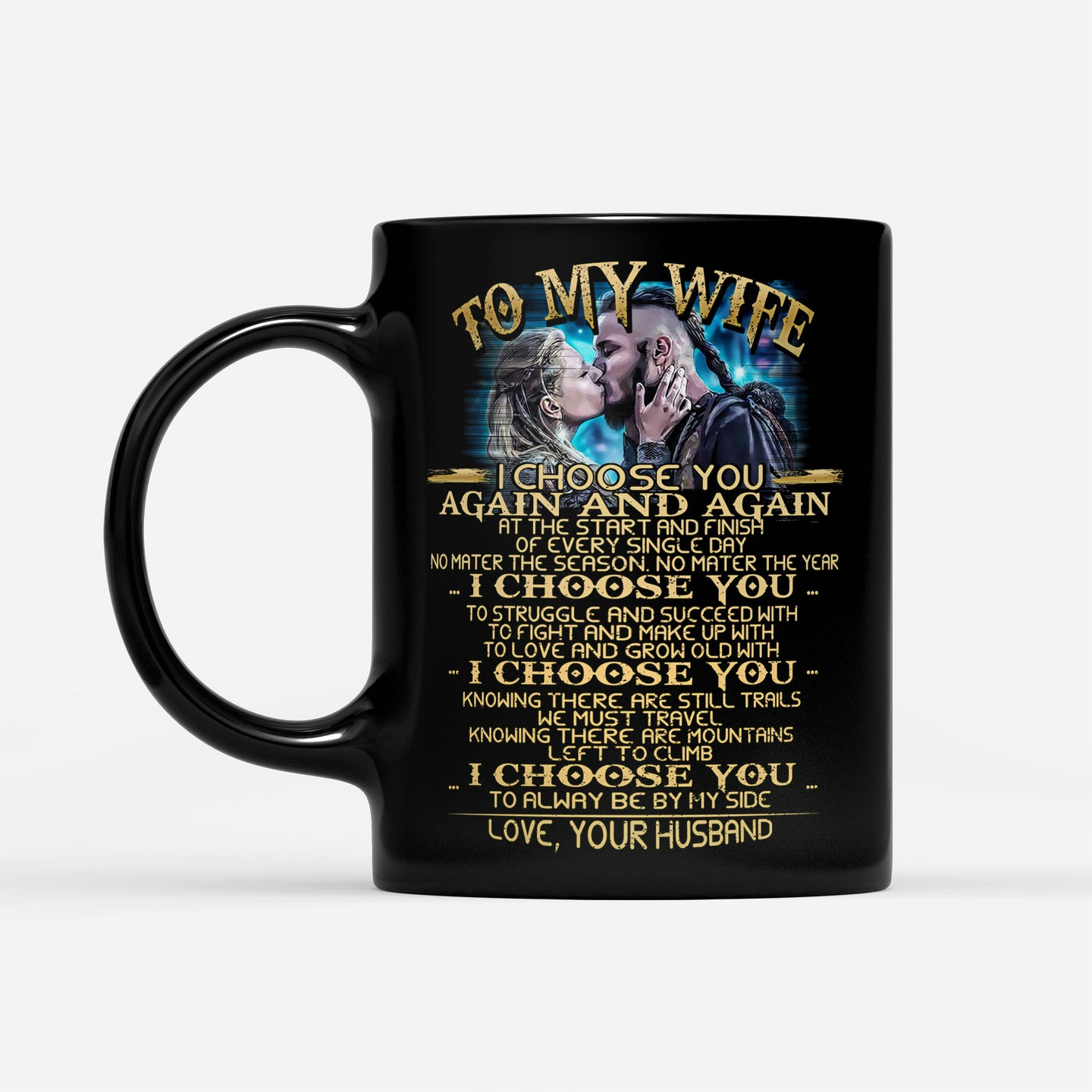 Wife Mug From Husband Valhalla Vikings Couples Quote Graphic Themed - Black Mug Drinkware 11oz
