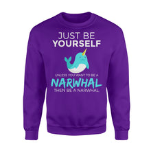 Load image into Gallery viewer, Just Be Yourself Unless You Want To Be A Narwhal - Standard Fleece Sweatshirt Apparel S / Purple