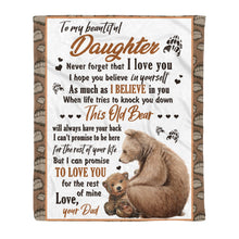 Load image into Gallery viewer, Daughter From Dad Blanket This Old Bear Will Always Have Your Back Themed Design - Fleece Blanket Home Medium (50x60in)