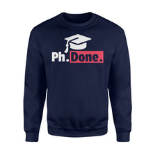 Load image into Gallery viewer, Funny PhD Graduation - Standard Fleece Sweatshirt Apparel S / Navy