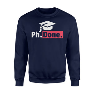 Funny PhD Graduation - Standard Fleece Sweatshirt Apparel S / Navy