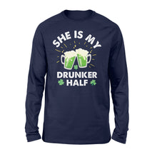 Load image into Gallery viewer, Funny She Is My Drunker Half Irish - Standard Long Sleeve Apparel S / Navy