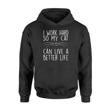 Load image into Gallery viewer, I Work Hard So My Cat Lovers - Standard Hoodie Apparel S / Black