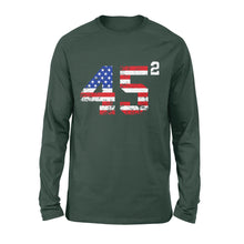 Load image into Gallery viewer, 45 Squared President Trump 2020 election American - Standard Long Sleeve