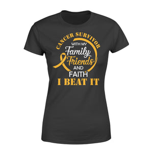 Cancer Survivor With My Family Friends - Faith I Beat It - Standard Women's T-shirt