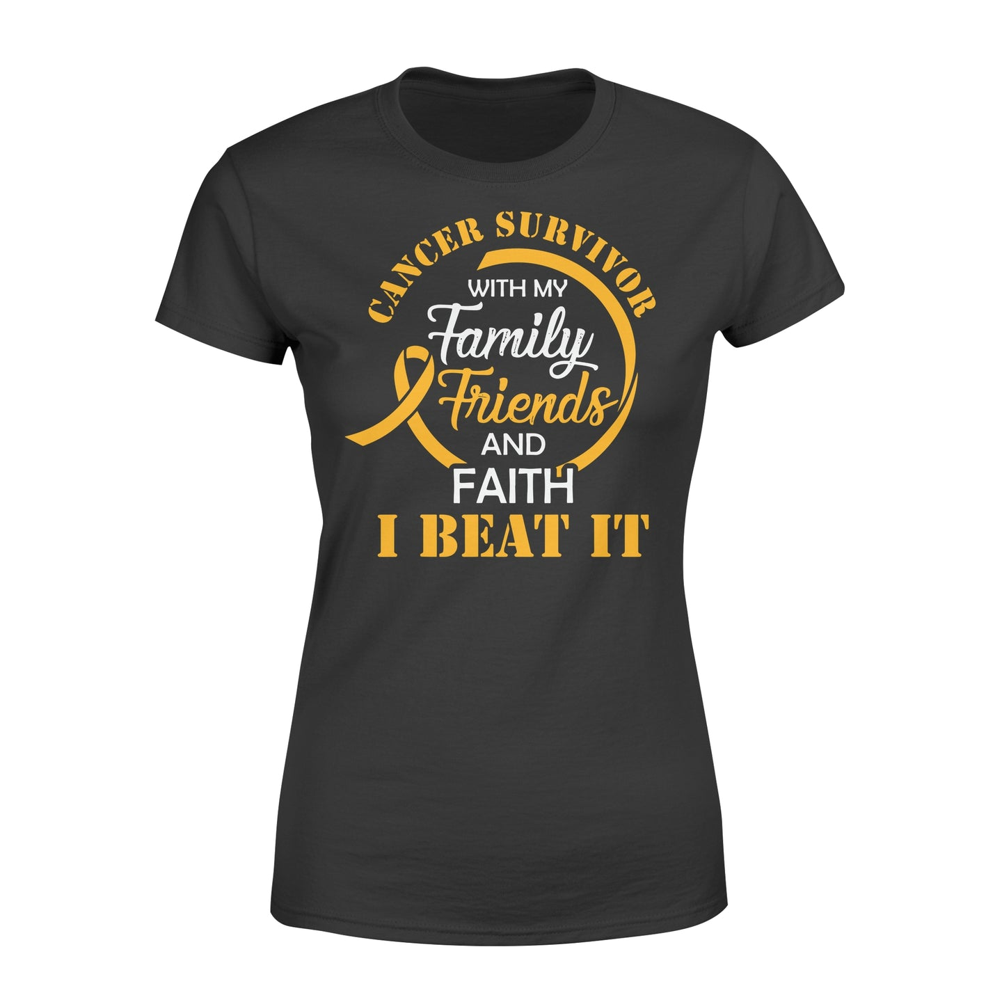 Cancer Survivor With My Family Friends - Faith I Beat It - Standard Women's T-shirt Apparel XS / Black