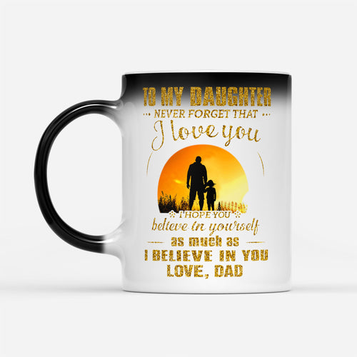Golden Graphic Mug For Daughter From Dad Family Support Quote Themed - Color Changing Mug Drinkware 11oz