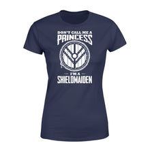 Load image into Gallery viewer, Don't Call Me A Princess I'm A Shieldmaiden Viking - Standard Women's T-shirt Apparel XS / Navy