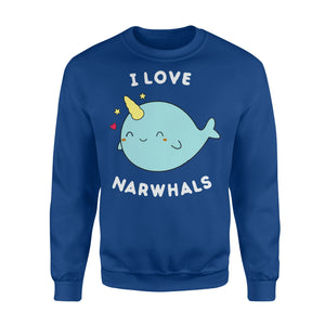I Love Narwhals Cute - Standard Fleece Sweatshirt Apparel S / Royal