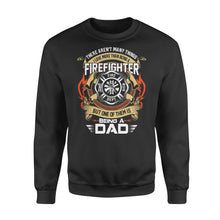 Load image into Gallery viewer, There Aren't Many Things I Love More Than Being A Firefighter - Standard Fleece Sweatshirt Apparel S / Black