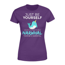 Load image into Gallery viewer, Just Be Yourself Unless You Want To Be A Narwhal - Standard Women's T-shirt Apparel XS / Purple