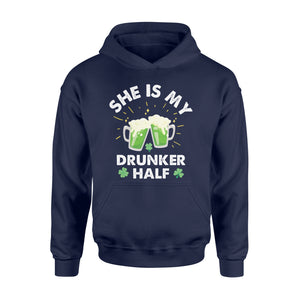 Funny She Is My Drunker Half Irish - Standard Hoodie