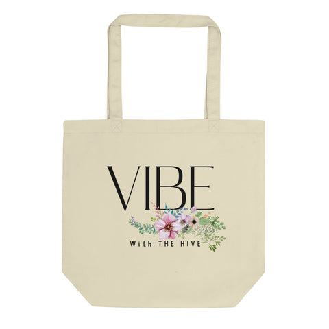 Vibe With the Hive Eco Tote Bag