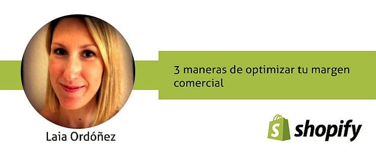 3 maneras de optimizar tu margen comercial