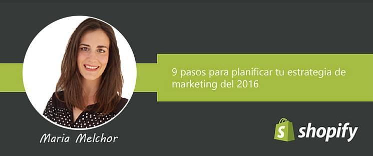 9 pasos para planificar tu estrategia de marketing del 2016