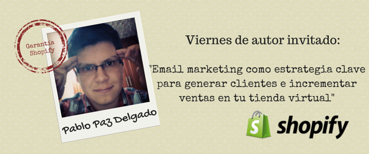 Email marketing como estrategia clave para generar clientes e incrementar ventas en tu tienda virtual