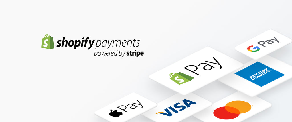 Shopify Payments, Google Pay, Apple Pay, Paypal, Visa, MasterCard, Amazon Pay