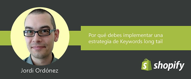 Por qué debes implementar una estrategia de keywords long tail