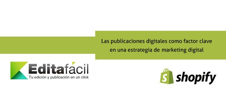 Las publicaciones digitales como factor clave en una estrategia de marketing digital
