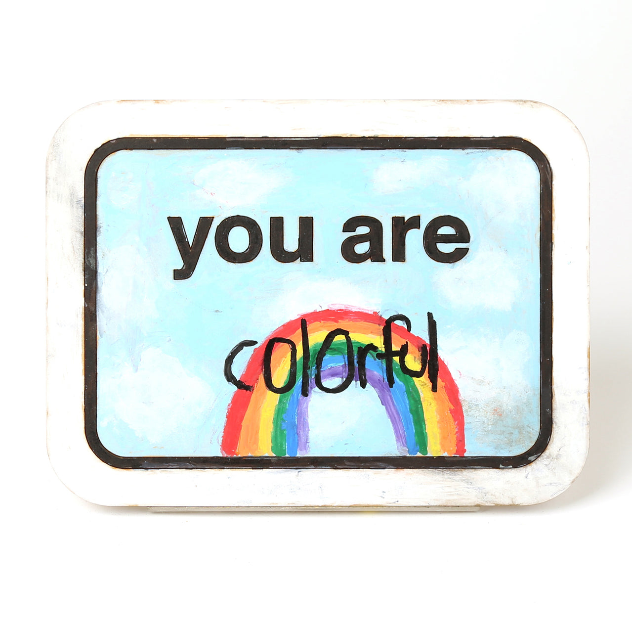 You Are _________ By Penny Mesch
