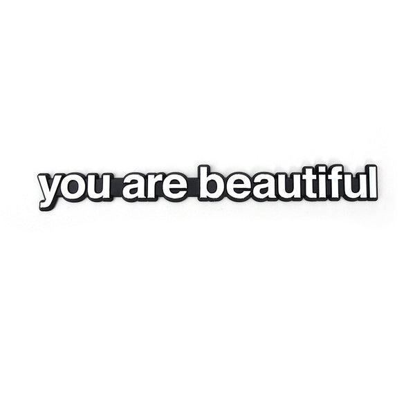 You Are Beautiful Vehicle Nameplate