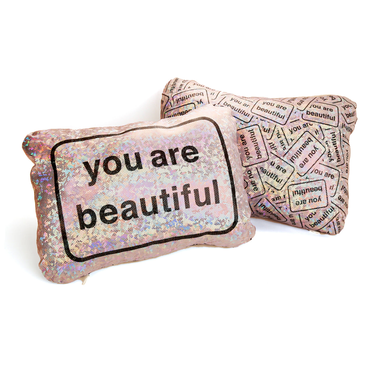 You Are Beautiful Holographic Pillow