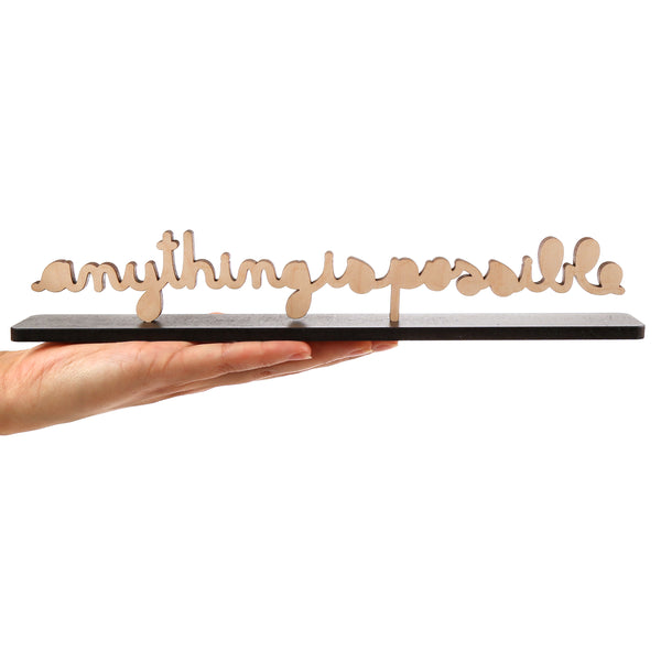 Anything Is Possible Large Cursive Sculpture
