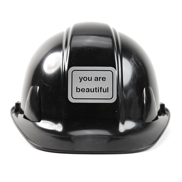 You Are Beautiful Hard Hat