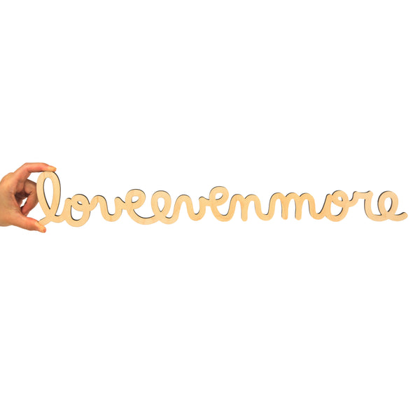 Love Even More - Maple (Large)