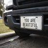 You Are Beautiful License Plate