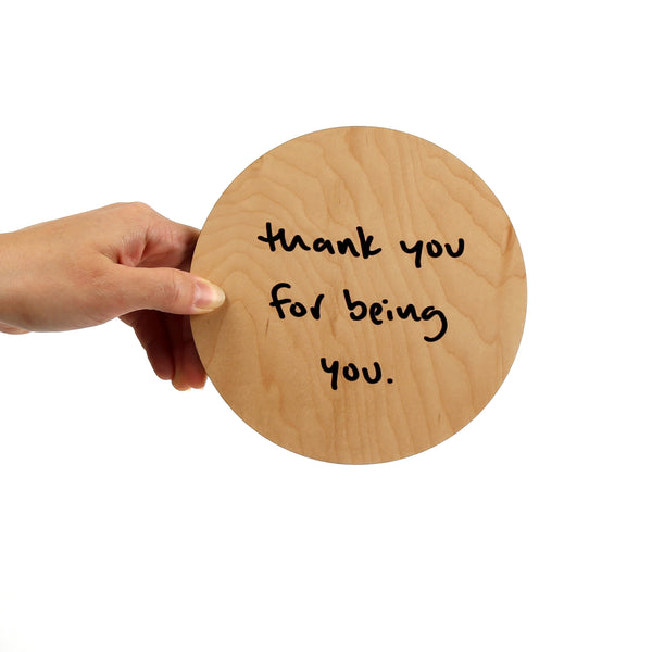 Thank You For Being You Circle