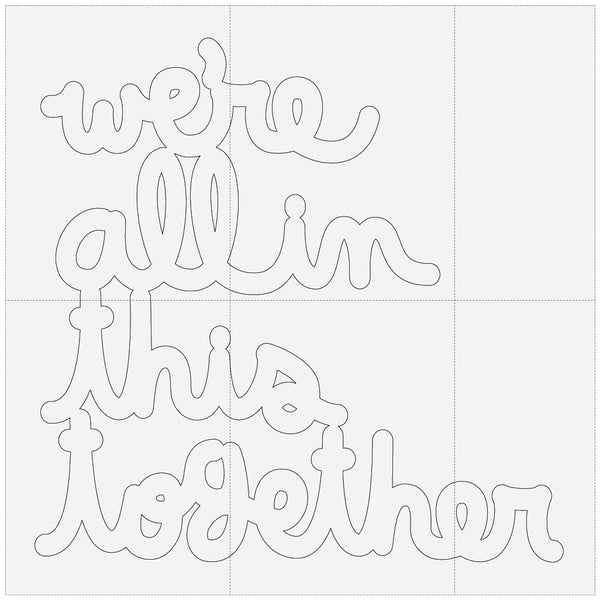 We're all in this together - Large Tiled Window - Coloring Pages (Download)