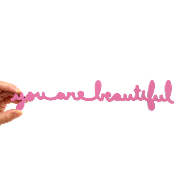 You Are Beautiful Pink (Small)