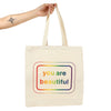 You Are Beautiful Rainbow Tote Bag