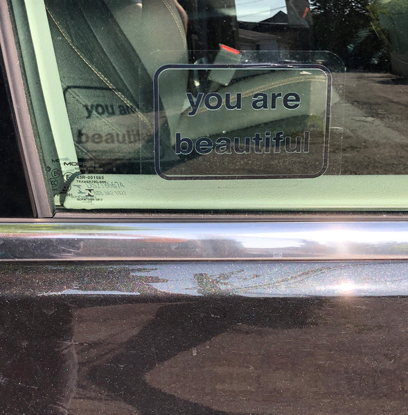 You Are Beautiful Window Cling