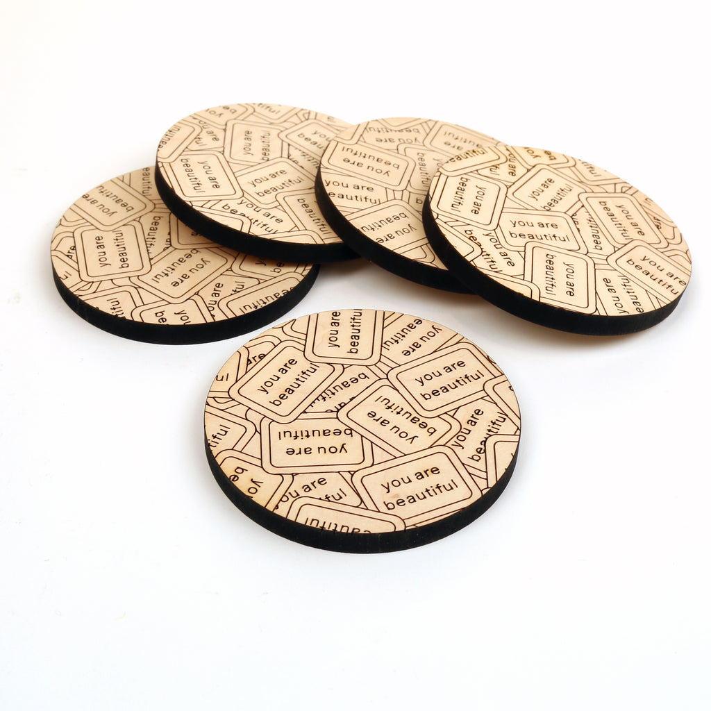 You Are Beautiful Coasters