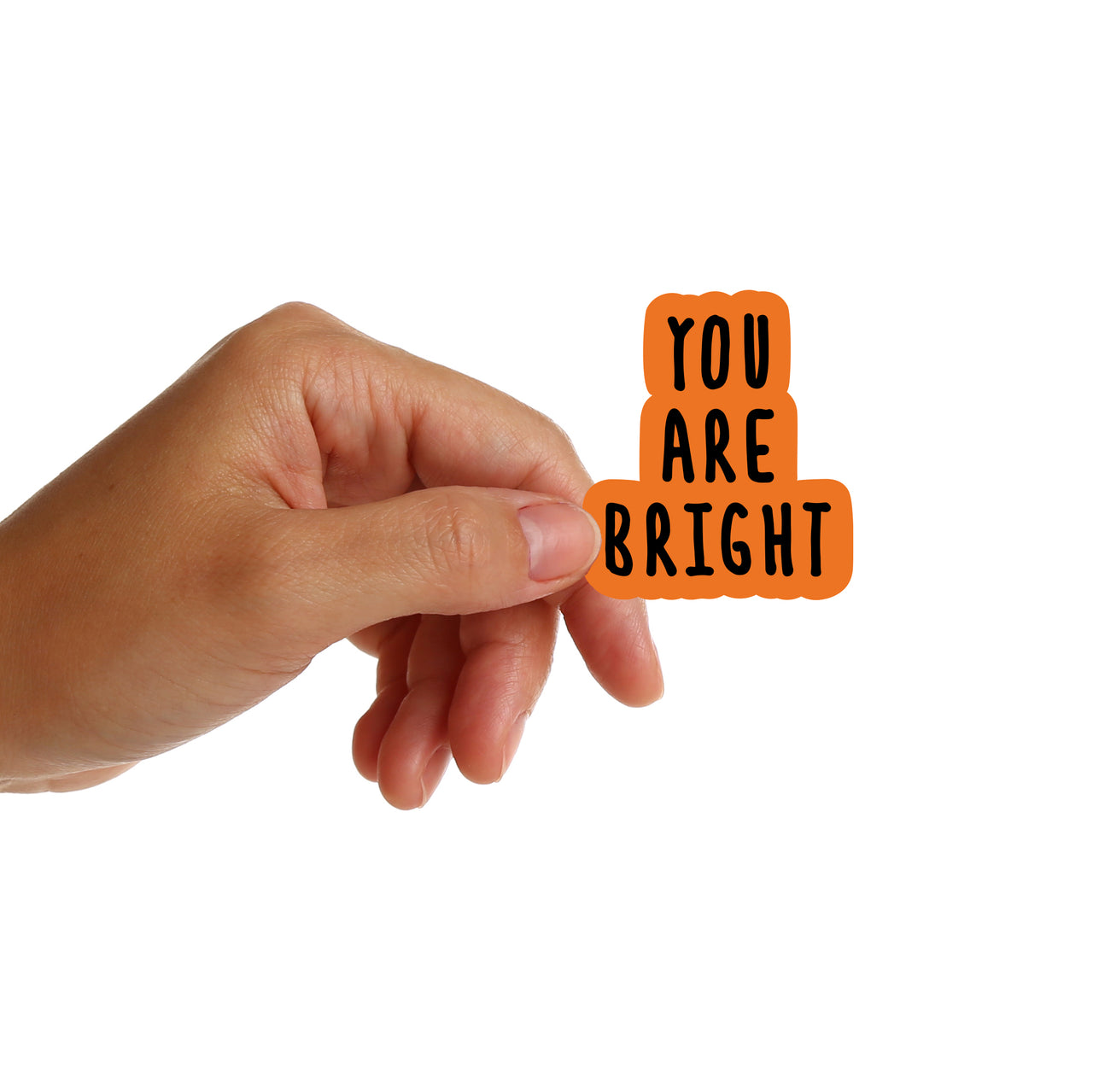 You Are Bright Stickers