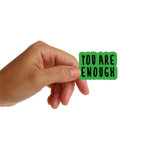 You Are Enough Stickers