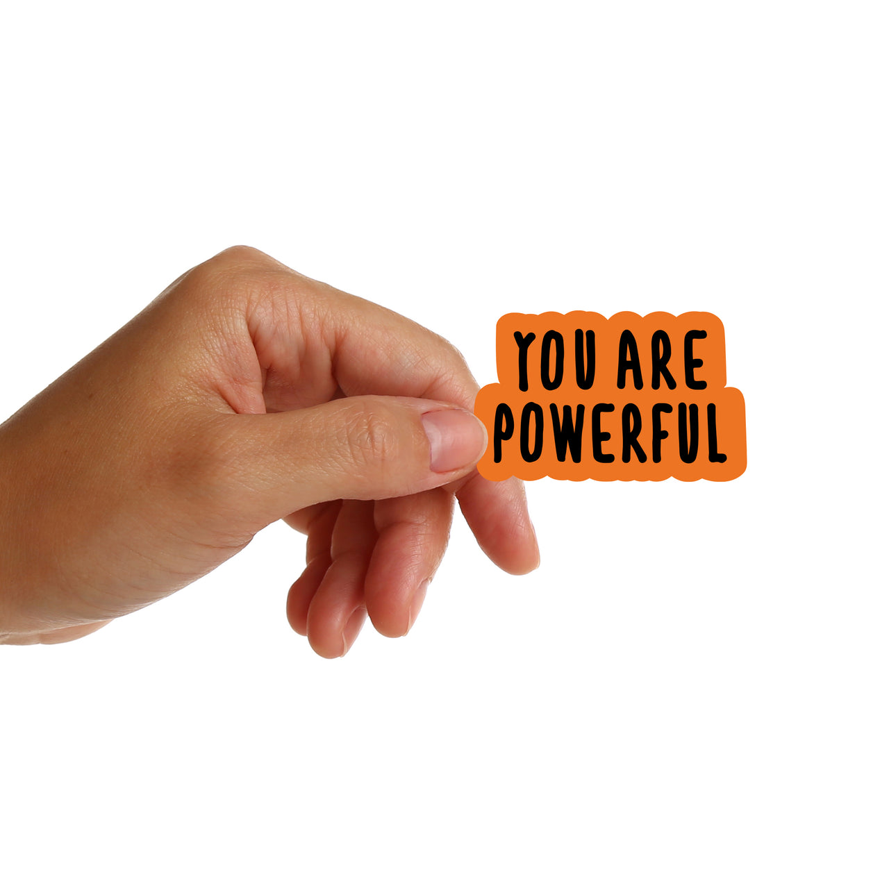 You Are Powerful Stickers