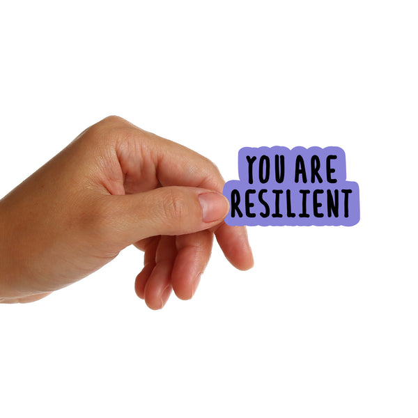 You Are Resilient Stickers
