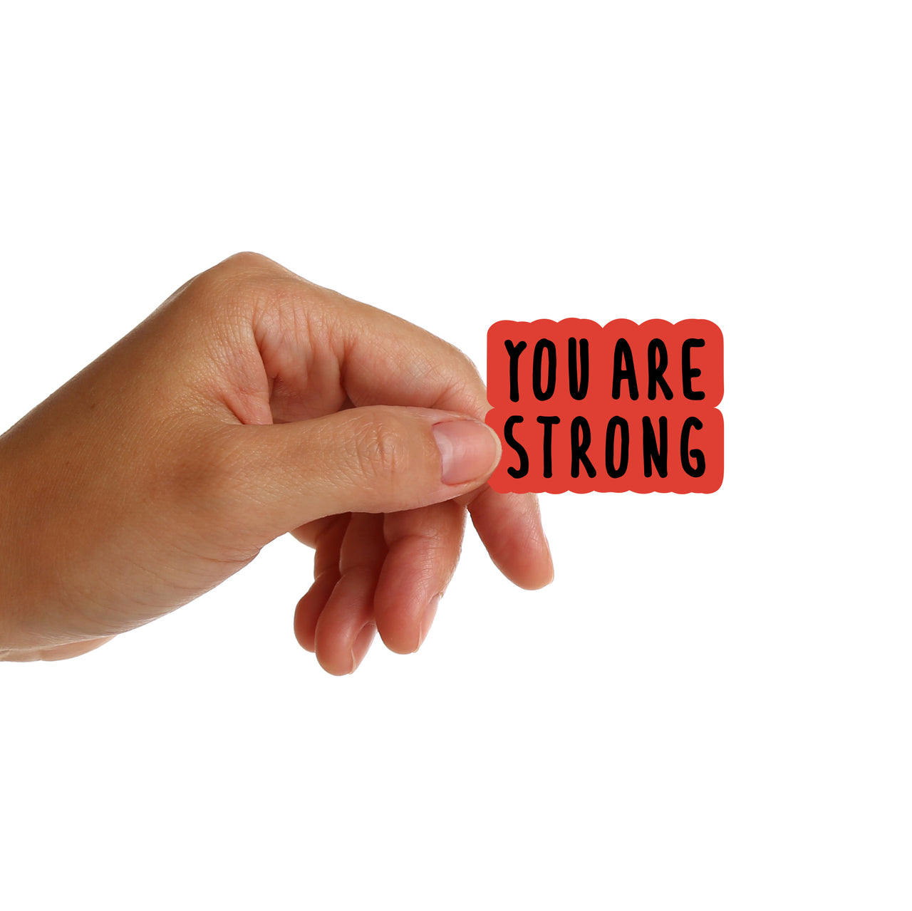 You Are Strong Stickers