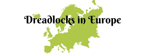 Dreadlock makers in Europe