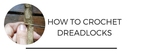 how to crochet dreadlocks