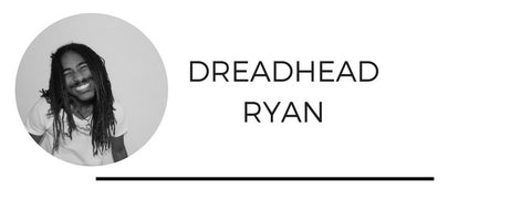 dreadhead ryan