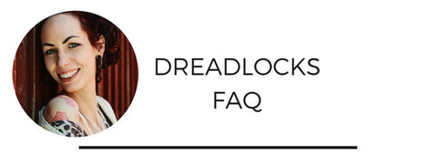 Dreadlocks faq