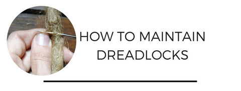 How to maintain dreadlocks