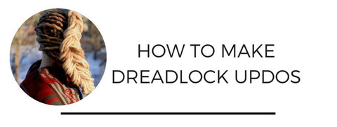 how to make dreadlock updos