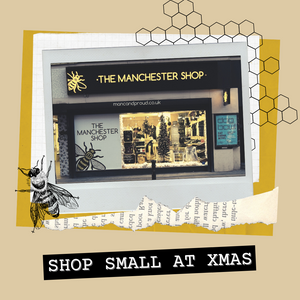Remember to Shop Small this Christmas! 🐝 - The Manchester Shop