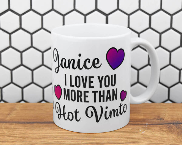Personalised I Love You More Than Hot Vimto Mug