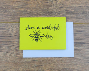 Have a Wonderful Day Greeting Card - The Manchester Shop